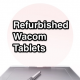 why buy refurbished wacom tablets